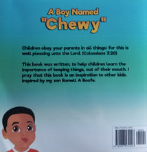 "Load image into Gallery viewer, A Boy Named ""Chewy"""
