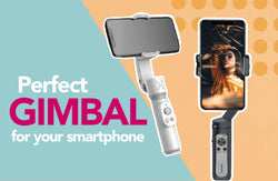 The Perfect Gimbal Stabilizer for your Smartphone