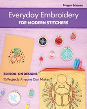 Load image into Gallery viewer, Everyday Embroidery for Modern Stitchers Book by Megan Eckman Stash Books