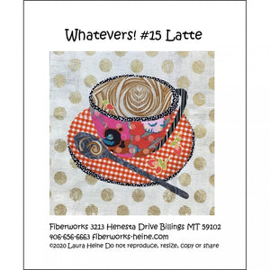 Whatevers #15 Latte Quilt Pattern by Laura Heine