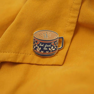 Enamel Lapel Pin But First, Tea by Justine Gilbuena