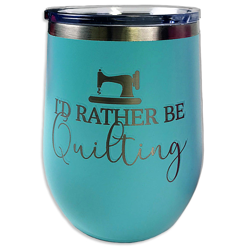 Teal I'd Rather Be Quilting Insulated Drink Tumbler