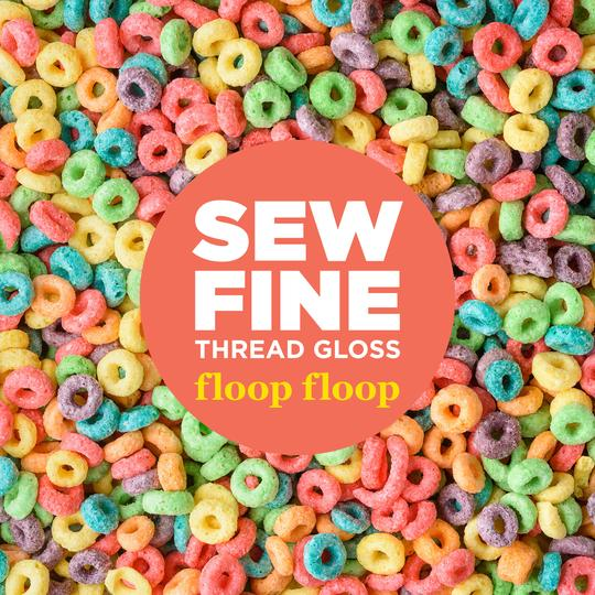 Sew Fine Thread Gloss Floop Floop