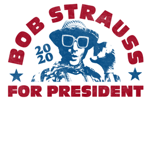 Bob Strauss for President Sticker