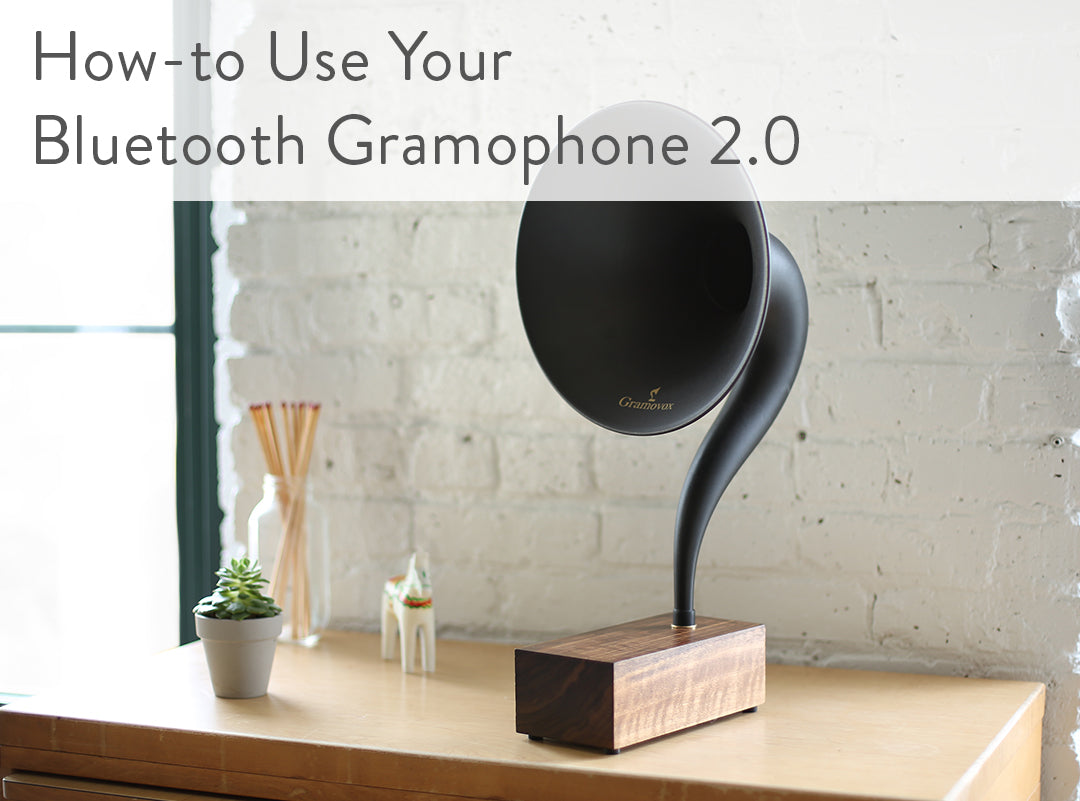 Bluetooth Gramophone 2.0 – Vintage Wireless Speaker, iPhone/Android Compatible | Support - How to Use Gramophone