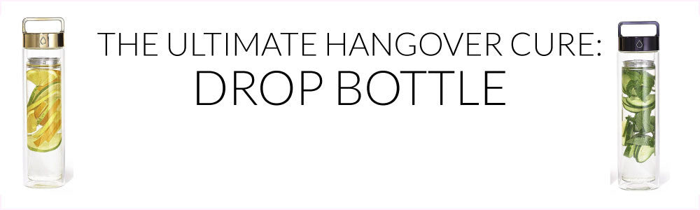 The Ultimate Hangover Cure...Drop Bottle