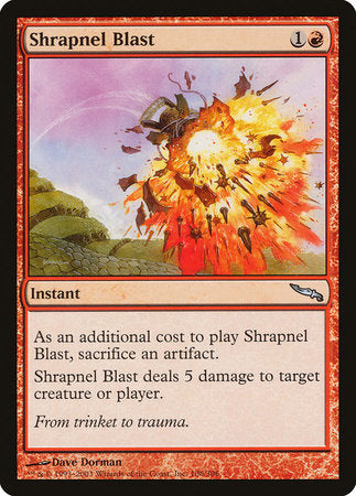 Shrapnel Blast [Mirrodin] | Marvin's Army Gaming