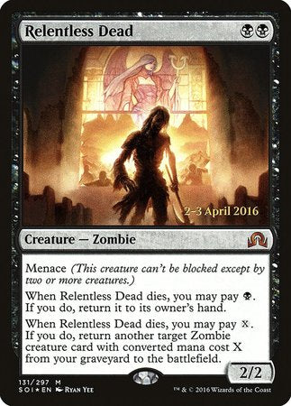 Relentless Dead [Shadows over Innistrad Promos] | Marvin's Army Gaming
