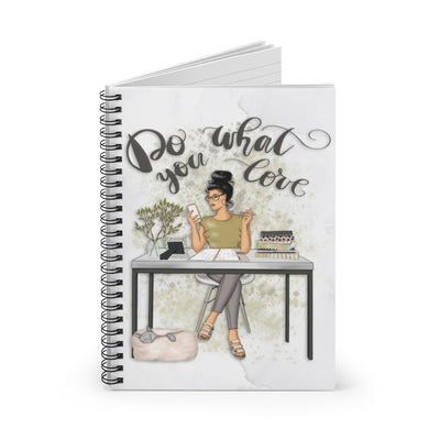 Do what you love Spiral Notebook - Ruled Line