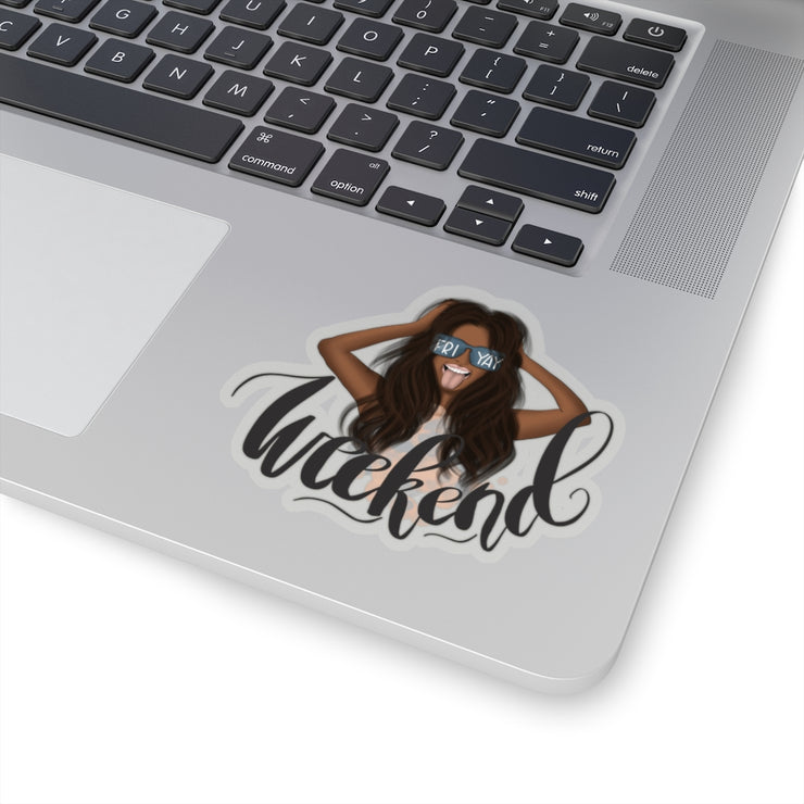 Weekend Kiss-Cut Sticker with dark akin toned girl illustration