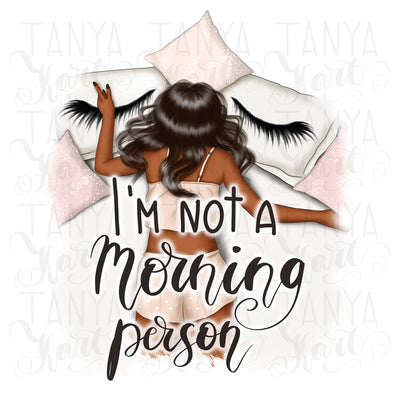 I'm Not A Morning Person Afro Girl Sublimation Design