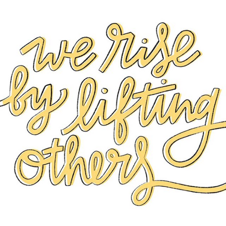Handlettering example: We rise by lifting others