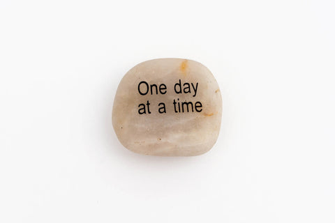 "Inspiration River Rock <br> ""One day at a time"""