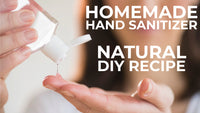HOMEMADE HAND SANITIZER: A NATURAL DIY RECIPE