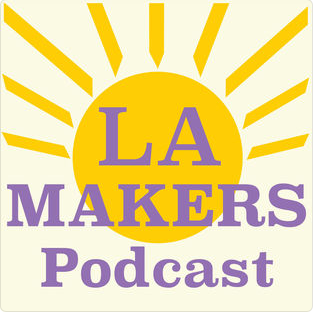 LA Makers Podcast