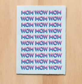 Mom Wow Mother's Day Card