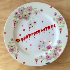 Don't Fuck With Me Dinner Plate