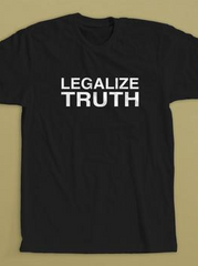 Legalize Truth T-Shirt