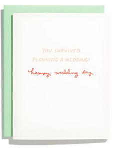 You Survived Planning a Wedding Card