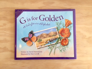 G is for Golden: A California Alphabet Book