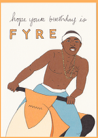 Birthday Fyre Card