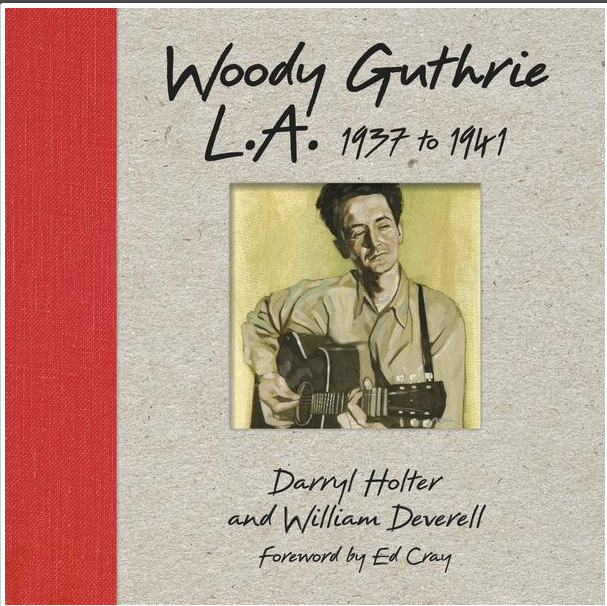 Woody Guthrie L.A. 1937-1941