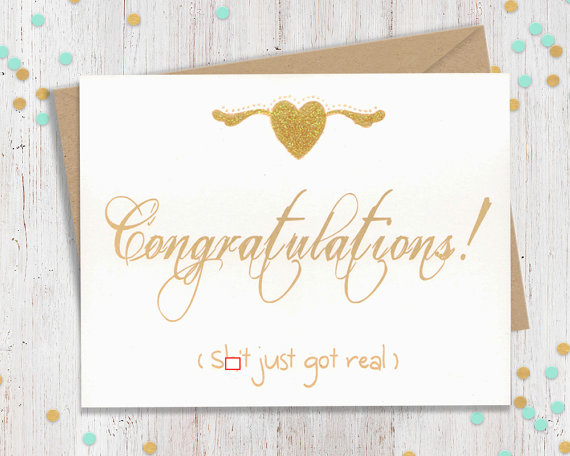 Congratulations S#!t Just Got Real Card