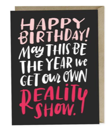 Your Own Reality Show Birthday Card