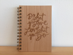 Do What You Love Notebook with Wood Cover