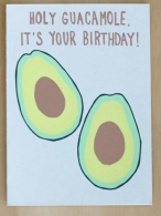 Holy Guacamole Birthday Card