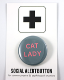 Cat Lady Button