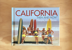 California Then and Now People and Places
