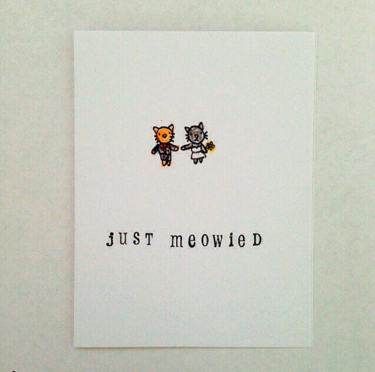 Just Meowied Card