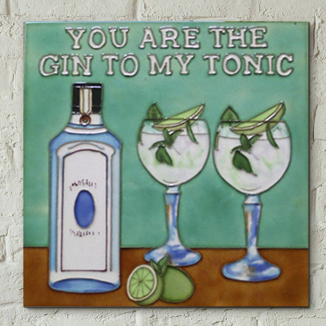 Gin To My Tonic 8x8 Decorative Ceramic Picture Tile Gift Plaque Wall Decor