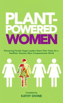 Plant Powered Women - Kathy Divine
