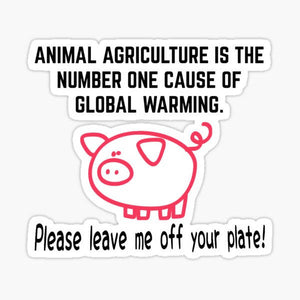 Animal Agriculture Quote - Sticker