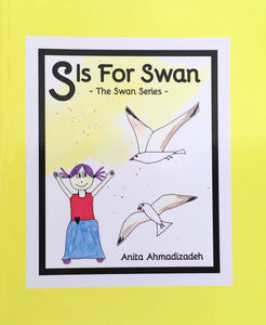 S is for Swan by Anita Ahmadizadeh