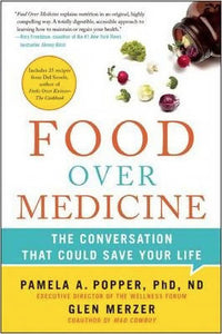 Food Over Medicine by P Popper
