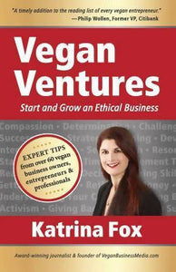 Vegan Ventures by K Fox