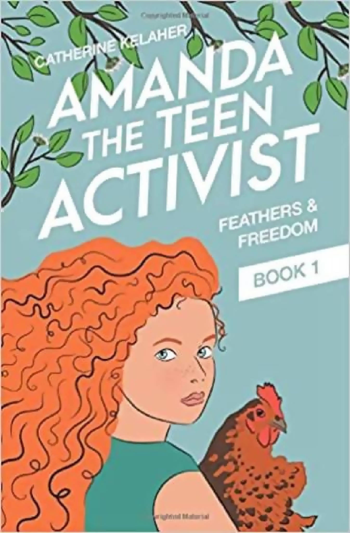 Amanda the Teen Activist by Catherine Kelaher
