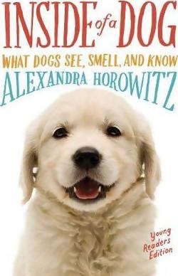 Inside of a Dog (Young Reader's Edition) by A Horowitz