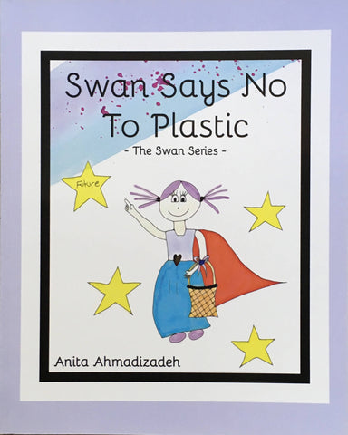 Swan Says No to Plastic by Anita Ahmadizadeh