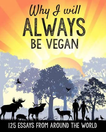 Why I Will Always Be Vegan by K Butterflies
