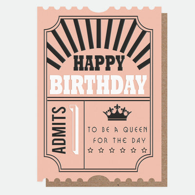 queen-for-the-day-ticket-birthday-card-jst003-Single Cards-1