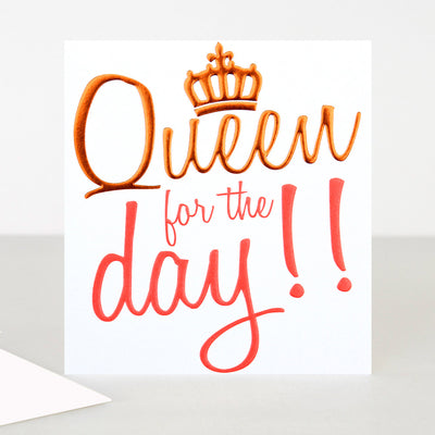 neon-queen-for-the-day-birthday-card-ooh035-Single Cards-1