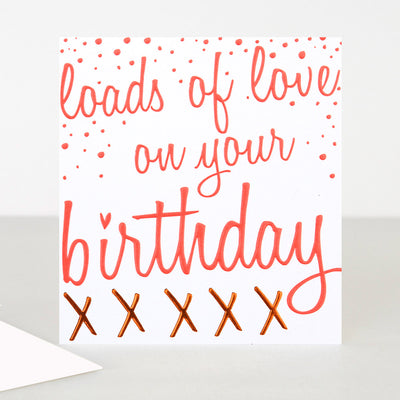neon-loads-of-love-birthday-card-ooh036-Single Cards-1