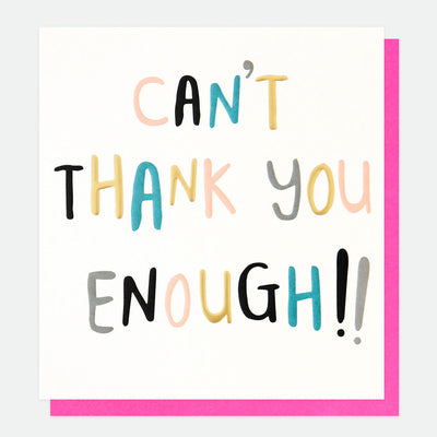 cant-thank-you-enough-thank-you-card-wrd013-Single Cards-1