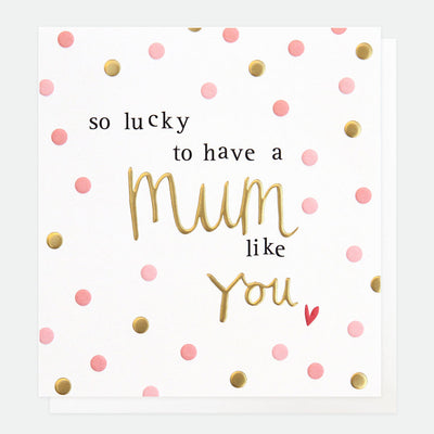 lucky-to-have-mothers-day-card-hey058-Single Cards-1