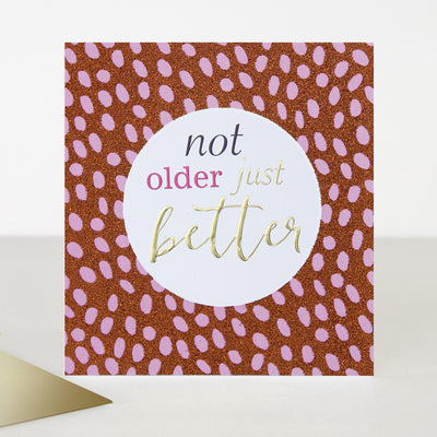 not-older-just-better-birthday-card-hip003-Single Cards-1