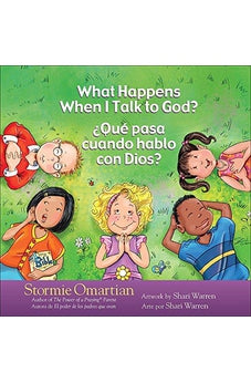 What Happens When I Talk to God?/¿Qué pasa cuando hablo con Dios?: English/Spanish (The Power of a Praying® Kid)